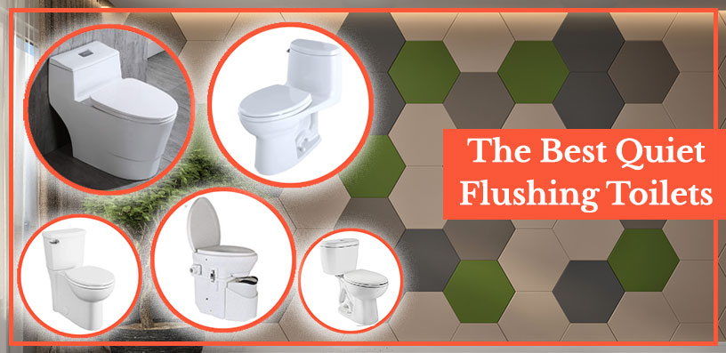best quiet flushing toilets 2021